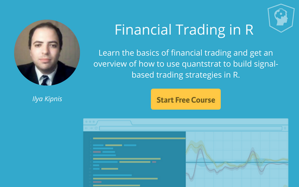 Financial Trading in R with Ilya Kipnis
