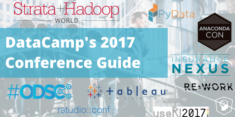 DataCamp's 2017 Conference Guide