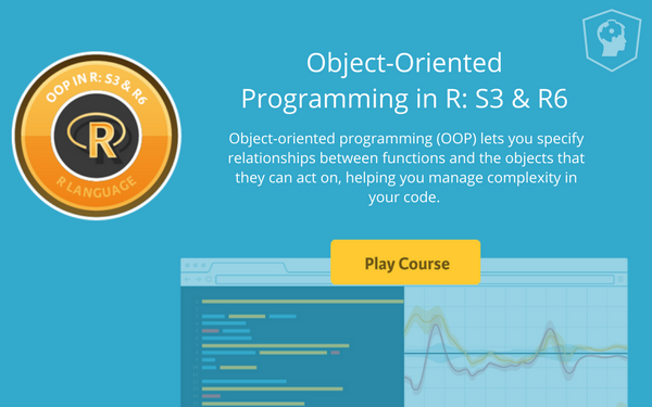 New course: Object-Oriented Programming in R: S3 and R6