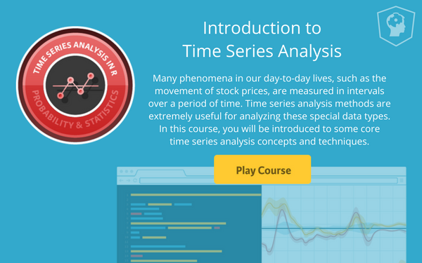 New Course: Introduction to Time Series Analysis