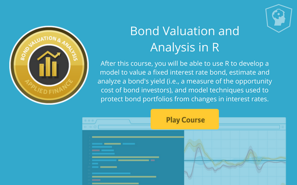 New Applied Finance Course:  Bond Valuation and Analysis in R