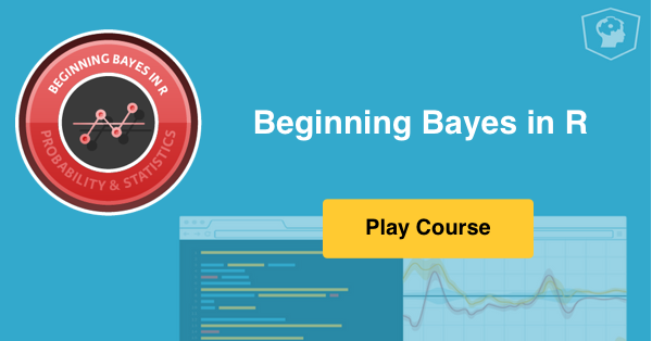 New R course: Beginning Bayes in R