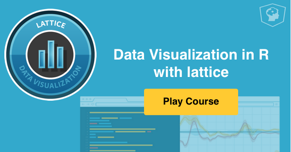 New course: Data Visualization in R with lattice
