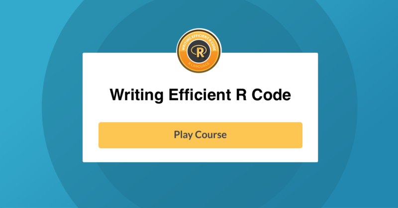 New R Course: Writing Efficient R Code