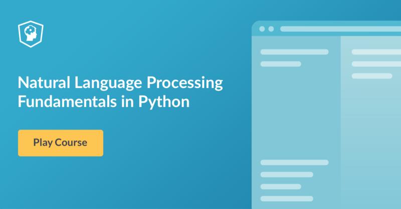 Dhiraj Rokade: DataCamp: New Python Course: Natural Language